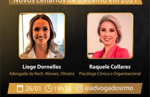 Rech, Moraes, Oliveira & Advogados Associados promove live sobre os novos cenários de trabalho em 2021