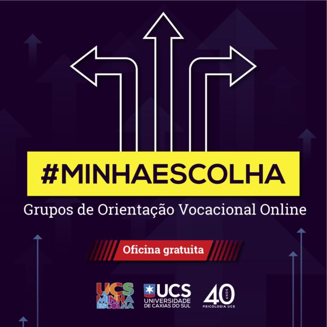 #MINHAESCOLHA - Grupos de Orientação Vocacional Online