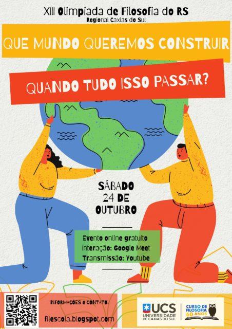 XIII Olimpíada de Filosofia do RS Regional Caxias do Sul