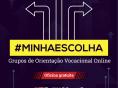 Inscrições abertas para novos grupos de orientação vocacional on-line