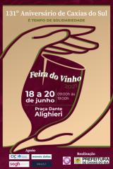 Feira do Vinho celebra 131º aniversário de Caxias do Sul