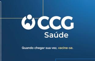 """CCG Saúde fortalece combate à pandemia com a campanha """"Quando chegar sua vez, vacine-se"""""""