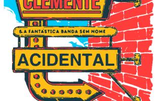 Clemente e a fantástica Banda Sem Nome se apresenta no Teatro Viradalata ao lado do Acidental