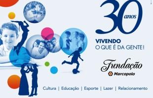 Fundação Marcopolo comemora 30 anos