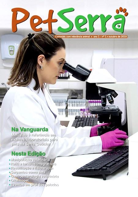 Primeira edição da PetSerra traz na capa a médica veterinária Melissa Bossardi, do Mellislab, laboratório veterinário que é referência na região e no Estado em serviços especializados para pets - Crédito: Divulgação